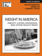 Weight in America, ed. 2012: Obesity, Eating Disorders, and Other Health Risks
