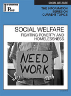 Social Welfare, ed. 2013: Fighting Poverty and Homelessness