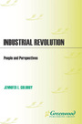 Industrial Revolution: People and Perspectives cover