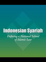 Indonesian Syariah: Defining a National School of Islamic Law cover