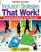 Inclusion Strategies That Work! Research-Based Methods for the Classroom, ed. 2