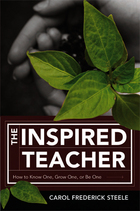 The Inspired Teacher: How to Know One, Grow One, or Be One image