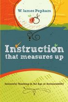 Instruction That Measures Up: Successful Teaching in the Age of Accountability image