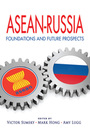 ASEAN-Russia: Foundations and Future Prospects, Vol. 1 cover