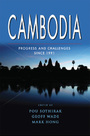 Cambodia: Progress and Challenges since 1991, Vol. 1 cover