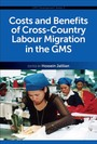 Costs and Benefits of Cross-Country Labour Migration in the GMS, Vol. 1 cover