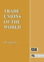 Trade Unions of the World, ed. 6 cover
