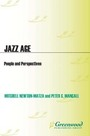 Jazz Age: People and Perspectives cover