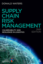 Supply Chain Risk Management, ed. 2: Vulnerability and resilience in logistics