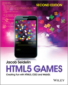 HTML5 Games, ed. 2: Creating Fun with HTML5, CSS3, and WEBGL