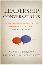 Leadership Conversations: Challenging High-Potential Managers to Become Great Leaders