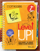 Level Up!, ed. 2: The Guide to Great Video Game Design