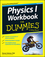 Physics I Workbook For Dummies�, ed. 2 cover