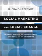 Social Marketing and Social Change: Strategies and Tools for Health, Well-Being, and the Environment