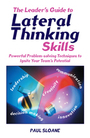 Leaders Guide to Lateral Thinking Skills cover