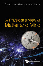A Physicist?s View of Matter and Mind