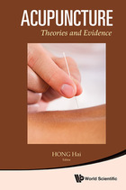 Acupuncture: Theories and Evidence