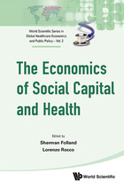 The Economics of Social Capital and Health: A Conceptual and Empirical Roadmap
