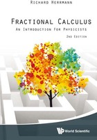 Fractional Calculus, ed. 2: An Introduction for Physicists