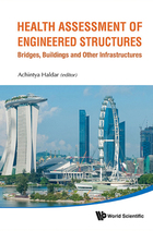 Health Assessment of Engineered Structures: Bridges, Buildings, and Other Infrastructures