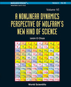 A Nonlinear Dynamics Perspective of Wolframs New Kind of Science, Volume 6