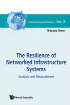 The Resilience of Networked Infrastructure Systems: Analysis and Measurement