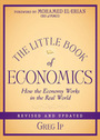 The Little Book of Economics: How the Economy Works in the Real World, Revised and Updated cover