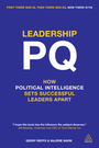 Leadership PQ: How Political Intelligence Sets Successful Leaders Apart cover