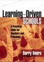 Learning-Driven Schools: A Practical Guide for Teachers and Principals cover