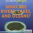 What Are Rivers, Lakes, and Oceans? image