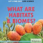 What Are Habitats & Biomes? image