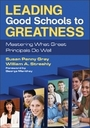 Leading Good Schools to Greatness: Mastering What Great Principals Do Well cover