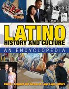 Latino History and Culture: An Encyclopedia