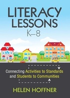 Literacy Lessons, K-8: Connecting Activities to Standards and Students to Communities