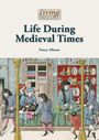 Life During Medieval Times cover
