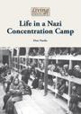 Life in a Nazi Concentration Camp cover