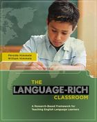 The Language-Rich Classroom: A Research-Based Framework for Teaching English Language Learners image