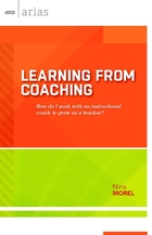 Learning From Coaching: How Do I Work with an Instructional Coach to Grow As a Teacher?