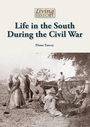 Life in the South During the Civil War cover