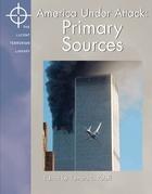 America Under Attack: Primary Sources