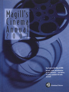 Magills Cinema Annual 2007, ed. 26: A Survey of the Films of 2006