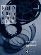 Magills Cinema Annual 2008, ed. 27: A Survey of the Films of 2007