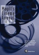 Magills Cinema Annual 2015, ed. 34: A Survey of the Films of 2014