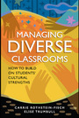 Managing Diverse Classrooms: How to Build on Students' Cultural Strengths cover