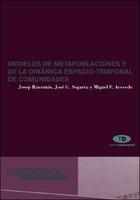 Modelos de metapoblaciones y de la dinamica espacio-temporal de comunidades