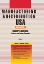 Manufacturing & Distribution USA, ed. 8: Industry Analyses, Statistics and Leading Companies cover