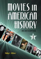 """Picture of book cover for """"Movies in American History: An Encyclopedia"""""""