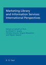 Marketing Library and Information Services: International Perspectives cover