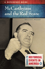 McCarthyism and the Red Scare: A Reference Guide cover