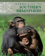 Mammals of the Southern Hemisphere cover